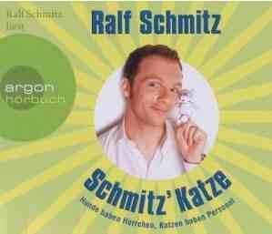 """[Hörbuch-Rezi] """"Schmitz' Katze"""", Autor und Sprecher Ralf Schmitz"""