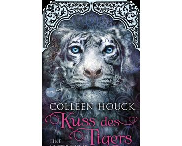 [Rezension] Kuss des Tigers: Eine unsterbliche Liebe von Colleen Houck