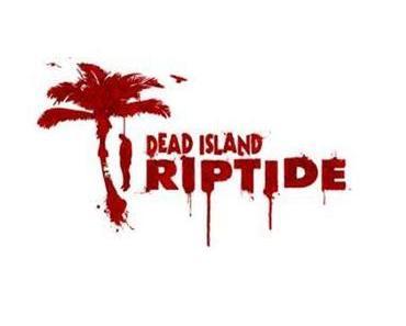 Dead Island – Riptide – Dead Island 2 wurde von Deep Silver und Techland angekündigt