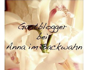 """Gastblogger bei Anna im Backwahn: Melanie von """"Mellys Backstube"""""""