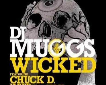DJ Muggs feat. Chuck D – Wicked [Bass In Your Face Preview]
