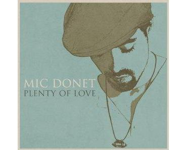 """Check this out: Mic Donet auf """"Plenty of Love"""" Tour"""