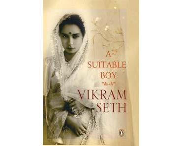 20.) A Suitable Boy (Teil I) - 1400 Seiten Kultururlaub in Indien.
