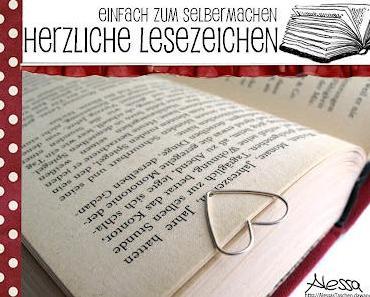 DIY - herzliche Lesezeichen einfach selbermachen!