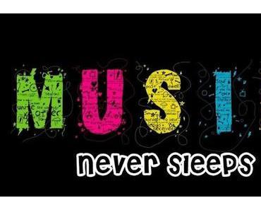 Music never sleeps.