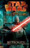 [Rezension] Star Wars The Old Republic: Betrogen