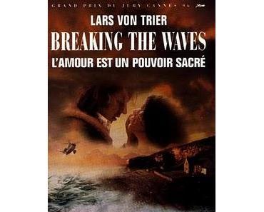 """""""Breaking the Waves"""" [DK, S, F, NL, N, IS 1996]"""