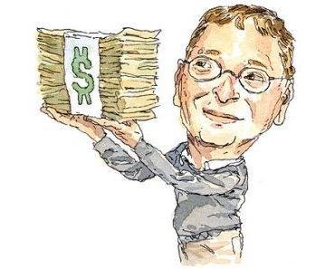 ich will meinen teil von bill gates' vermögen!