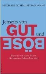 """Michael Schmidt-Salomon – """"Jenseits von Gut und Böse"""""""
