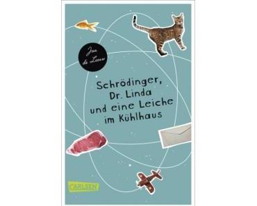 [Rezension] Schrödinger, Dr. Linda und eine Leiche im Kühlhaus von Jan de Leeuw