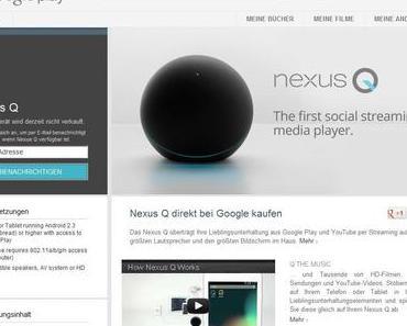 Nexus Q was ganz neues von Google