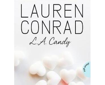 Rezension: L.A. Candy von Lauren Conrad