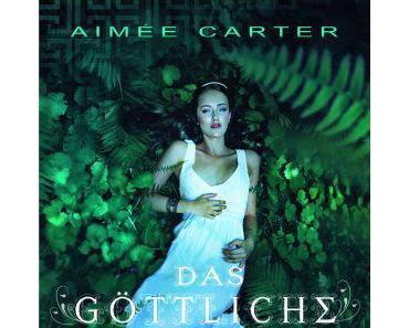 {Ich lese} Das göttliche Mädchen von Aimée Carter