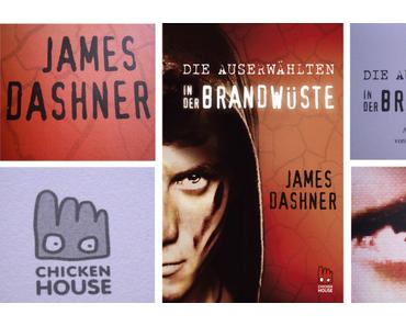 James Dashner: Die Auserwählten - In der Brandwüste