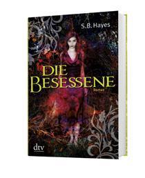 [Rezension] S.B. Hayes- Die Besessene