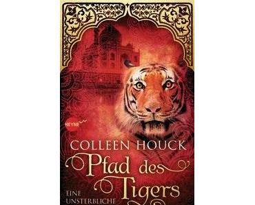 [Rezension]: Pfad des Tigers – Colleen Houck