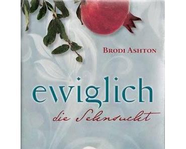 Rezension: Ewiglich die Sehnsucht von Brodi Ashton