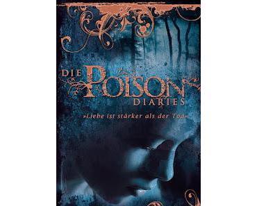 {Rezension} Die Poison Diaries 2: Liebe ist stärker als der Tod von Maryrose Wood
