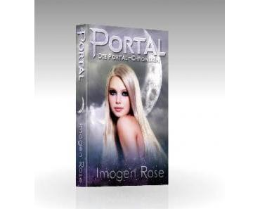 "[Rezension] ""Portal. Die Portal-Chroniken 01″, Imogen Rose (Imogen Rose)"