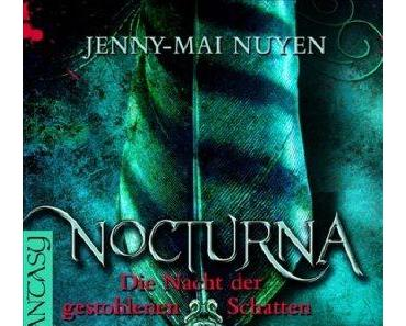 Rezension: Nocturna - Die Nacht der gestohlenen Schatten von Jenny-Mai Nuyen