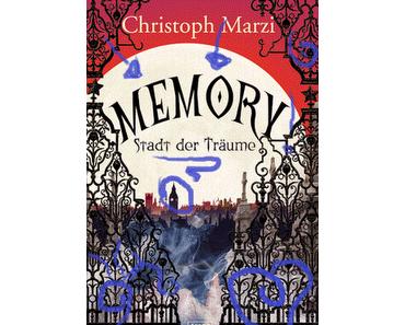 Memory, Stadt der Träume -Christoph Marzi