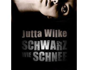 Rezension: Schwarz wie Schnee von Jutta Wilke