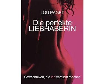 Die Perfekte Liebhaberin - Sextechniken, Die Ihn Verrückt Machen