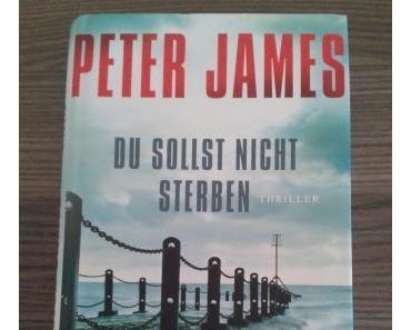 Du sollst nicht sterben von Peter James