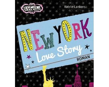 Rezension: New York Love Story von Katrin Lankers