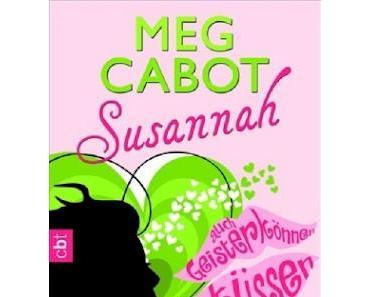 Rezension: Susannah- Auch Geister können küssen von Meg Cabot