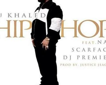 DJ Khaled ft. Nas & Scarface – HipHop [Song]