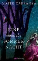 """Rezension zu """"Eine magische Sommernacht"""""""
