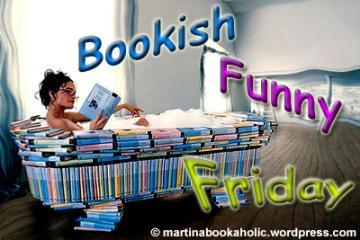 BFF: Bookish Funny Friday # 24
