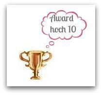 Die Sache mit den Awards - oder auch Award hoch 10