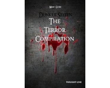 """Rezension zu """"Dunkle Seiten - The Terror-Compilation"""" von Marc Gore"""