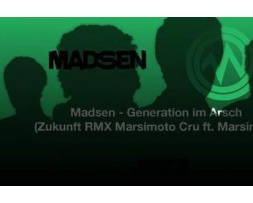 Madsen feat. Marsimoto – Generation im Arsch [Remix x Audio x Stream]
