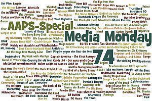 Media Monday #74 - AAPS-Special (Selbstbeweihräucherung und -zerfleischung!)