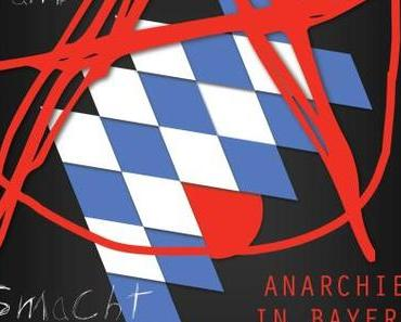 Anarchie in Bayern  – Theater unterm Turm