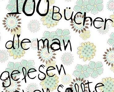 """Der """"100 Bücher, die man gelesen haben sollte"""" Tag"""