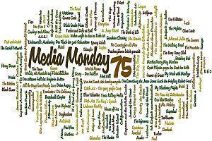 Media Monday #75 und #76
