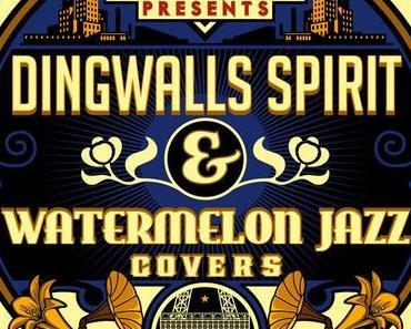 Paris DJs Soundsystem presents Dingwalls Spirit & Watermelon Jazz Covers (free mixtape)