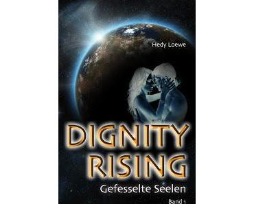 Gelesen: Dignity Rising von Hedy Loewe