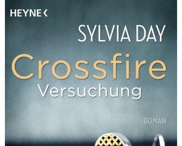 Crossfire 01: Versuchung von Sylvia Day