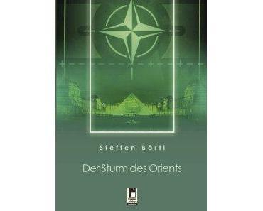 """""""Der Sturm des Orients"""" Steffen Bärtl"""