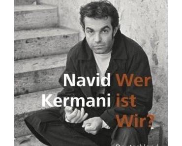Navid Kermani – Wer ist wir? Deutschland und seine Muslime