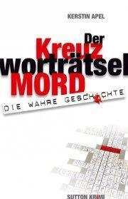 """""""Der Kreuzworträtselmord"""" von Kerstin Apel"""