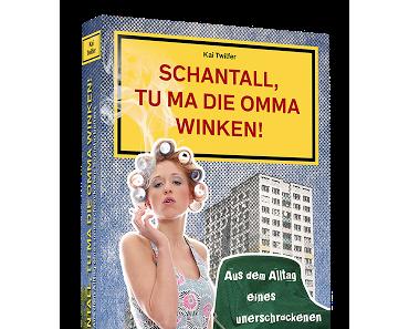 Buch-Tip: Schantall, tu ma die Omma winken