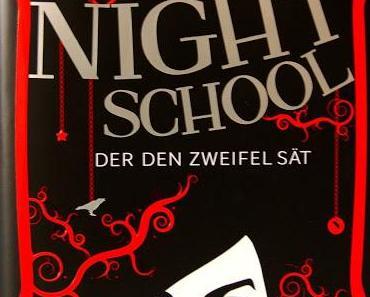 Night School-Der den Zweifel sät - C.J. Daugherty