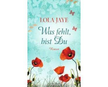 Was fehlt, bist Du von Lola Jaye