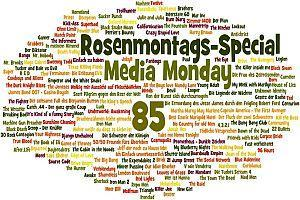 Media Wednesday #85 - Rosenmontags-Special und #86